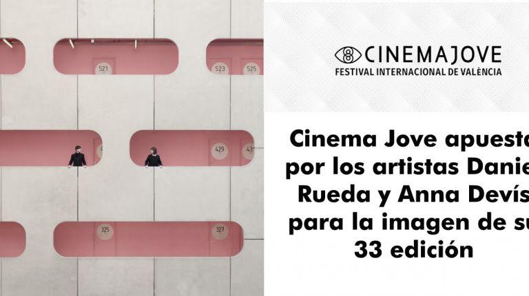 Cinema Jove apuesta por los artistas Daniel Rueda y Anna Devís para la imagen de su 33 edición