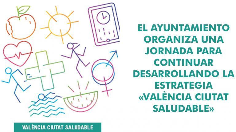 Jornada para el desarrollo de la estrategia «Valenxia Ciutat Saludable
