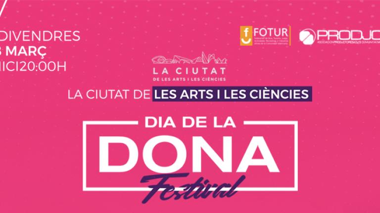 La Ciudad de las Artes y las Ciencias acoge la II Edición del Día de la Dona Festival