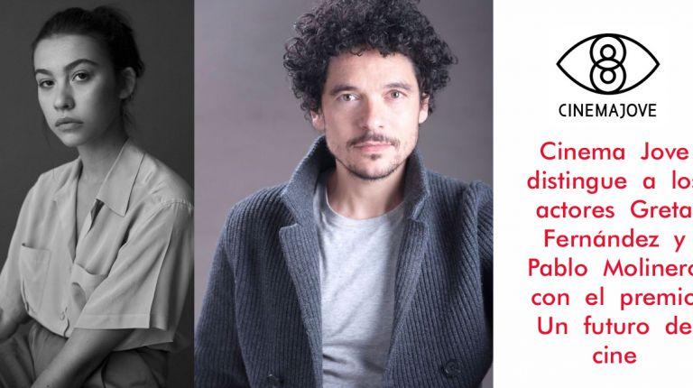 Cinema  Jove  distingue  a  los  actores  Greta  Fernández  y  Pablo  Molinero  con  el  premio  Un  futuro  de  cine