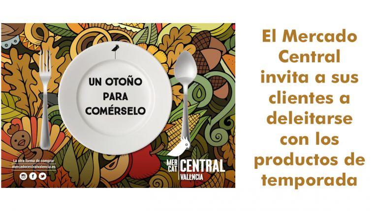 El Mercado Central promociona los productos de temporada, y empieza con