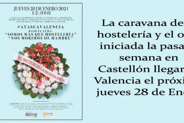 La caravana de la hostelería y el ocio iniciada la pasada semana en Castellón llegará a Valencia el próximo jueves 28 de Enero