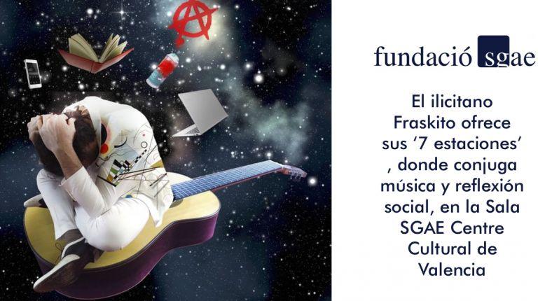 El ilicitano Fraskito ofrece sus '7 estaciones', donde conjuga música y reflexión social, en la Sala SGAE Centre Cultural de Valencia